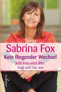 Kein fliegender Wechsel (eBook, ePUB) - Fox, Sabrina