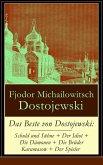 Das Beste von Dostojewski: Schuld und Sühne + Der Idiot + Die Dämonen + Die Brüder Karamasow + Der Spieler (eBook, ePUB)