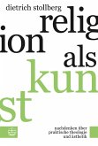Religion als Kunst (eBook, PDF)