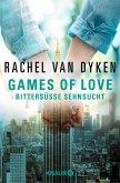 Bittersüße Sehnsucht / Games of Love Bd.1 (eBook, ePUB)