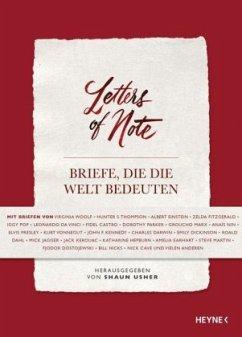 Letters of Note - Briefe, die die Welt bedeuten - Usher, Shaun (Hrsg.)