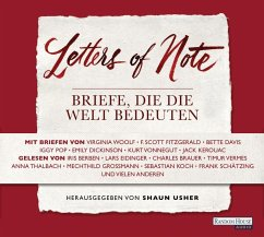 Letters of Note - Briefe, die die Welt bedeuten, 3 Audio-CDs - Shaun Usher