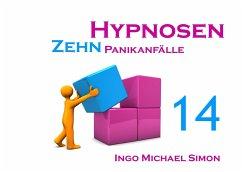 Zehn Hypnosen. Band 14 - Simon, Ingo Michael