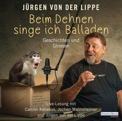 Beim Dehnen singe ich Balladen, 2 Audio-CDs - Lippe, Jürgen von der