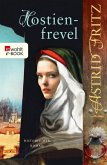 Hostienfrevel / Begine Serafina Bd.2 (eBook, ePUB)
