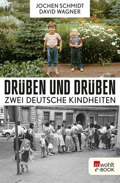 Drüben und drüben (eBook, ePUB) - Schmidt, Jochen; Wagner, David