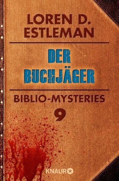 Der Buchjäger (eBook, ePUB) - Estleman, Loren D.