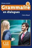 Grammaire en dialogues - Niveau avancé. Buch + Audio-CD + Corrigés