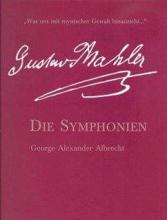 Die Symphonien von Gustav Mahler, m. Audio-CD - Albrecht, George A.