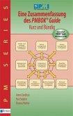 Eine Zusammenfassung des PMBOK® Guide 5th Edition - Kurz und Bündig (eBook, PDF)