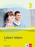 Leben leben 3 - Neubearbeitung. LER - Ausgabe für Brandenburg. Schülerbuch 9.-10. Klasse