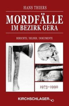 Mordfälle im Bezirk Gera - Thiers, Hans