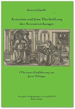 Avicenna und seine Darstellung der Arzneiwirkungen - Goehl, Konrad