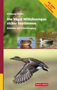 Die Vögel Mitteleuropas sicher bestimmen. Band 2