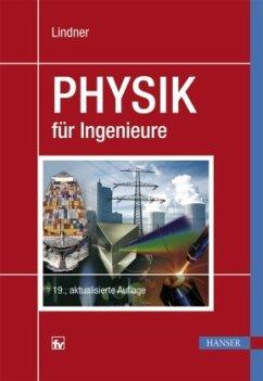 Physik für Ingenieure - Lindner, Helmut
