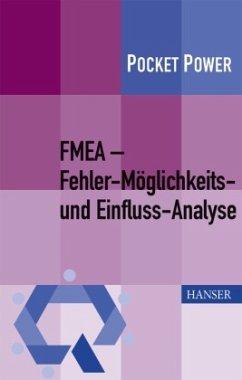 FMEA - Fehler-Möglichkeits- und Einfluss-Analyse - Pfeufer, Hans-Joachim