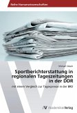 Sportberichterstattung in regionalen Tageszeitungen in der DDR