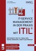 IT-Service-Management in der Praxis mit ITIL®