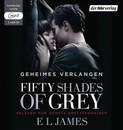 Fifty Shades of Grey - Geheimes Verlangen / Shades of Grey Trilogie Bd.1 (2 MP3-CDs) - James, E L