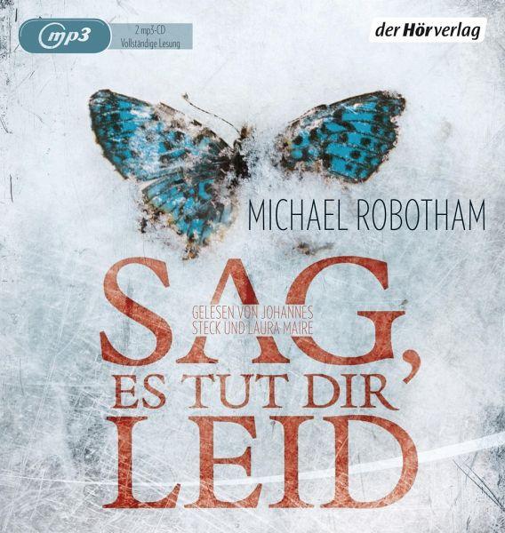 Sag, es tut dir leid / Joe O'Loughlin & Vincent Ruiz Bd.8 (2 MP3-CDs) - Robotham, Michael