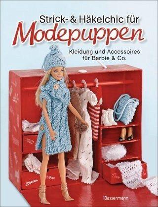 strick und h kelchic f r modepuppen kleidung und accessoires f r barbie co buch. Black Bedroom Furniture Sets. Home Design Ideas