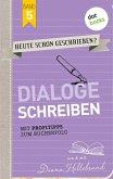 Dialoge schreiben / HEUTE SCHON GESCHRIEBEN? Bd.5 (eBook, ePUB)