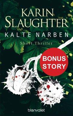 Kalte Narben (eBook, ePUB) - Slaughter, Karin