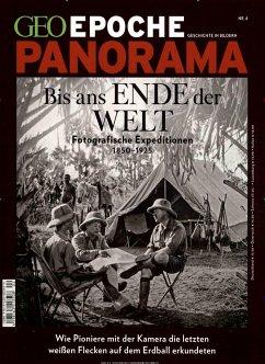 GEO Epoche PANORAMA Bis ans Ende der Welt