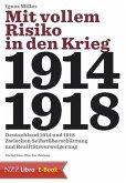 Mit vollem Risiko in den Krieg (eBook, ePUB)