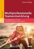 Multiprofessionelle Teamentwicklung (eBook, PDF)