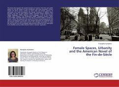 Female Spaces, Urbanity and the American Novel of the Fin-de-Siècle
