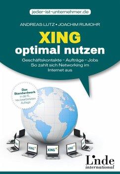 Xing optimal nutzen (eBook, ePUB) - Lutz, Andreas; Rumohr, Joachim