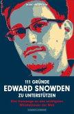 111 Gründe, Edward Snowden zu unterstützen (eBook, ePUB)