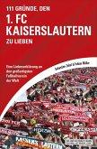 111 Gründe, den 1. FC Kaiserslautern zu lieben (eBook, ePUB)