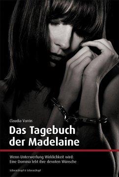 Das Tagebuch der Madelaine (eBook, ePUB) - Varrin, Claudia
