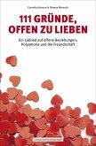 111 Gründe, offen zu lieben (eBook, ePUB)