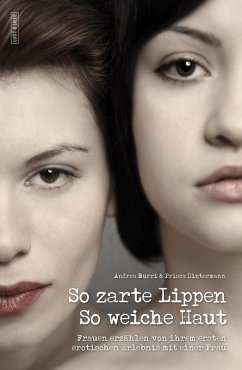 So zarte Lippen, so weiche Haut (eBook, ePUB)