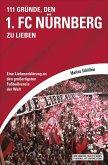 111 Gründe, den 1. FC Nürnberg zu lieben (eBook, ePUB)