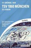 111 Gründe, den TSV 1860 München zu lieben (eBook, ePUB)