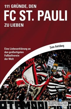 111 Gründe, den FC St. Pauli zu lieben (eBook, ePUB) - Amtsberg, Sven