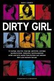 Dirty Girl (eBook, ePUB)