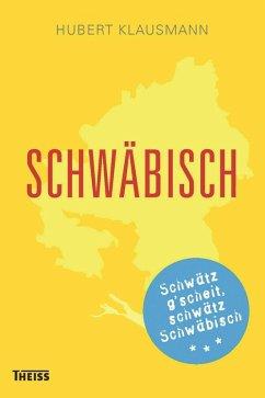 Schwäbisch (eBook, PDF) - Klausmann, Hubert