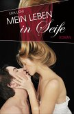 Mein Leben in Seife (eBook, ePUB)