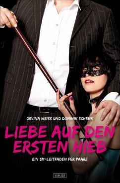 Liebe auf den ersten Hieb (eBook, ePUB) - Weiss, Devina; Schenk, Dominik