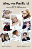 Alles, was Familie ist (eBook, ePUB)