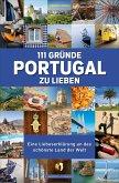 111 Gründe, Portugal zu lieben (eBook, ePUB)