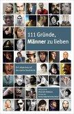 111 Gründe, Männer zu lieben (eBook, ePUB)