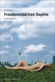 Freudenmädchen Sophie (eBook, ePUB)