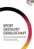 Sport gestaltet Gesellschaft