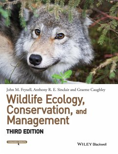 Wildlife Ecology, Conservation, and Management - Fryxell, John M.; Sinclair, Anthony R. E.; Caughley, Graeme
